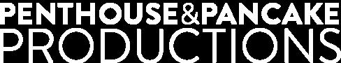 Logo von Penthouse & Pancake Productions